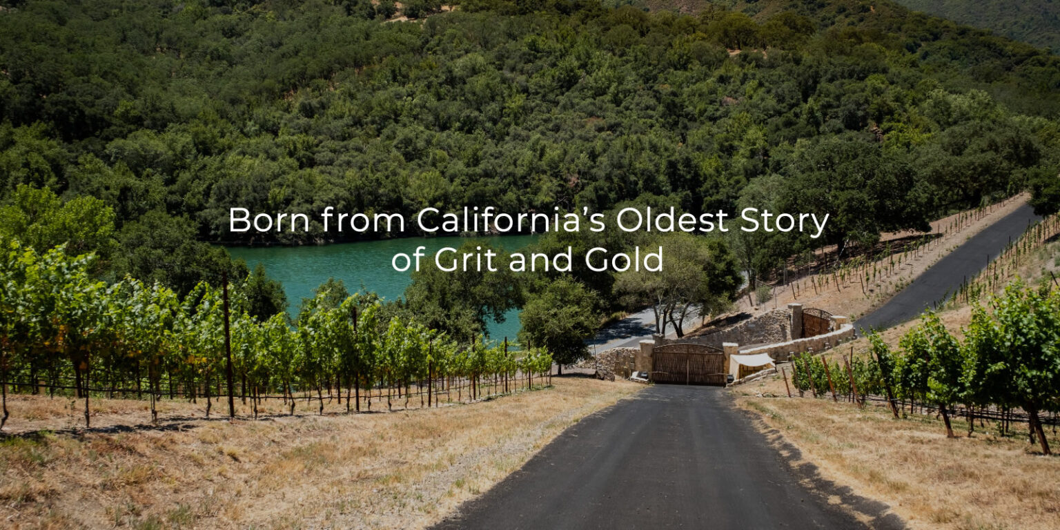 Born from California's Oldest Story of Grit and Gold